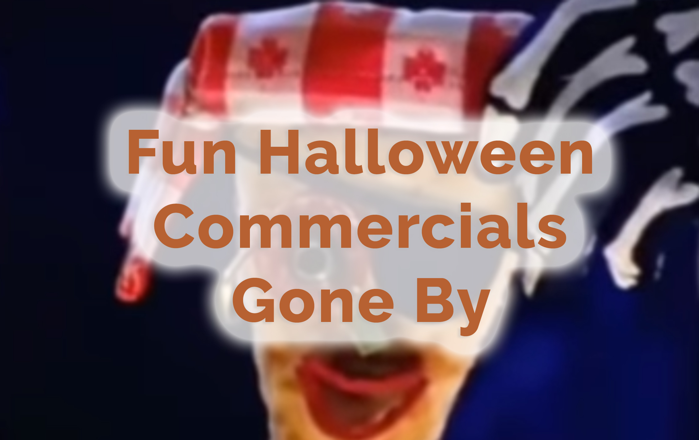 halloween commercials | of the sea