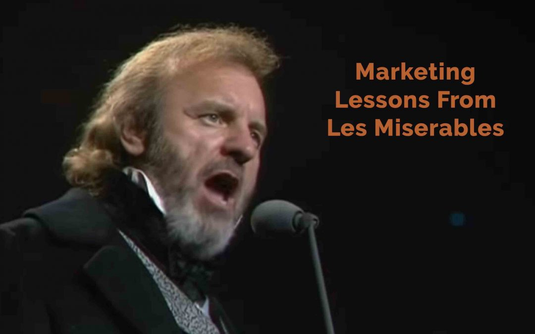 Advertising Lesson From Les Miserables?